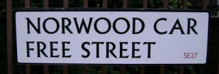 Norwood Car Free Street sign on lambethcyclists.org.uk